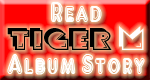 TIGERM.NET Website - Read TIGER M Album Story Button